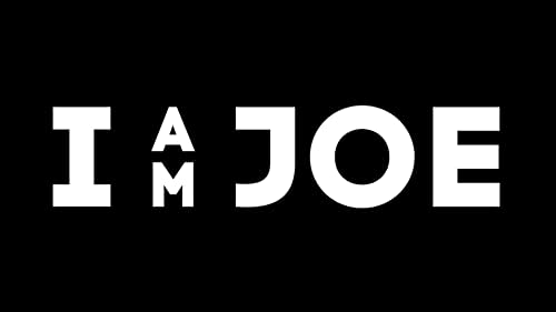I Am Joe - Trailer