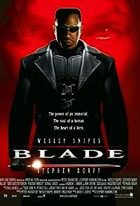 Bladeเบลด พันธุ์ฆ่าอมตะ
