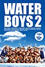 Waterboys 2 (2004) Poster