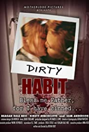Dirty Habit Poster