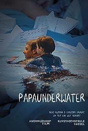 Papa Under Water Poster
