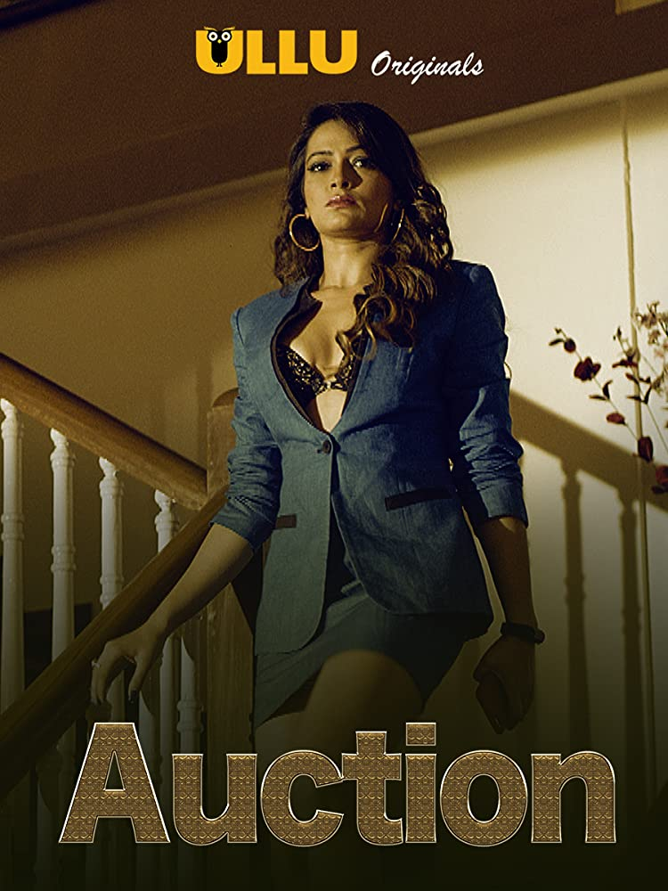18+ Auction 2020 ULLU Hindi Complete Web Series 720p HDRip 800MB