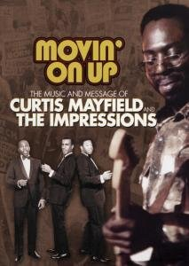 Psp full movie downloads free Movin' on Up: The Music and Message of Curtis Mayfield and the Impressions USA [Mpeg]