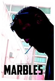 Marbles Poster - Movie Forum, Cast, Reviews