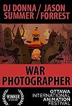 Jason Forrest: War Photographer