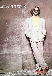 Eric Clapton: Pretending Poster