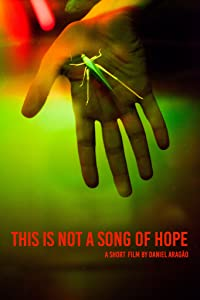 This Is Not a Song of Hope full movie 720p download