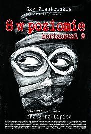 Horizontal 8 Poster