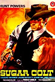 Sugar Colt (1966) Poster - Movie Forum, Cast, Reviews
