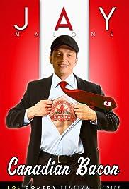 Jay Malone: Canadian Bacon (2011) 1080p