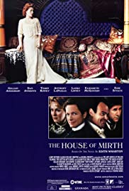 The House of Mirth (2000) Poster - Movie Forum, Cast, Reviews