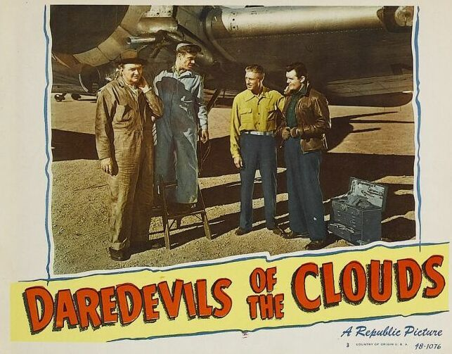 James Cardwell, Jimmie Dodd, Edward Gargan, and Robert Livingston in Daredevils of the Clouds (1948)