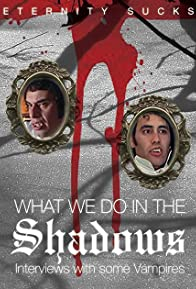 Primary photo for What We Do in the Shadows: Interviews with Some Vampires