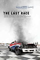 The Last Race (2018) Poster