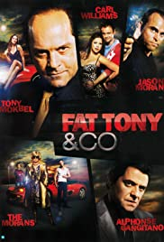 Fat Tony & Co Poster