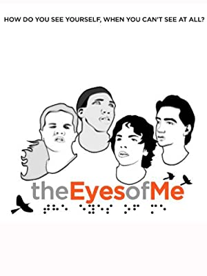 Documentary The Eyes of Me Movie