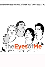 The Eyes of Me