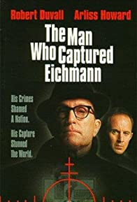 Primary photo for The Man Who Captured Eichmann