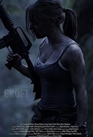 Croft (2013) Poster - Movie Forum, Cast, Reviews