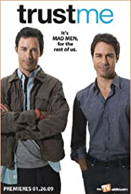 Eric McCormack and Tom Cavanagh in Trust Me (2009)