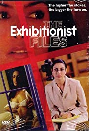The Exhibitionist Files(2002) Poster - Movie Forum, Cast, Reviews
