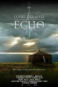 Long Delayed Echo (2013)