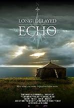 Long Delayed Echo