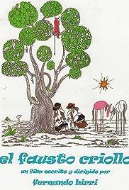 El Fausto Criollo Poster