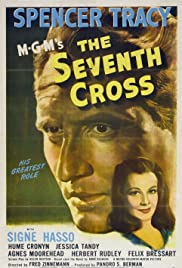 The Seventh Cross (1944) Poster - Movie Forum, Cast, Reviews