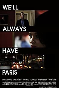 Primary photo for We'll Always Have Paris