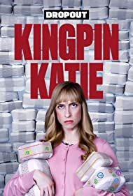 Kingpin Katie (2019)