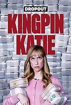 Kingpin Katie