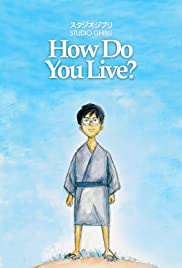 How Do You Live? Poster