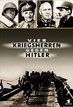 Vier Kriegsherren gegen Hitler