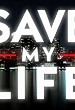 Save My Life: Boston Trauma