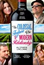 The Colossal Failure of the Modern Relationship (2015) Poster