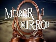 Mirror, Mirror (1995–1998)
