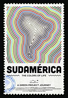 Sudamerica: The Colors of Life (2018)