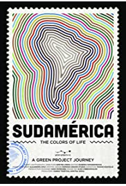 Sudamerica: The Colors of Life