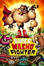 Super Macho Fighter