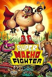 Super Macho Fighter Poster