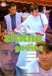Zlatne godine (1994) filme kostenlos