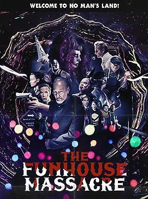 Where to stream The Funhouse Massacre