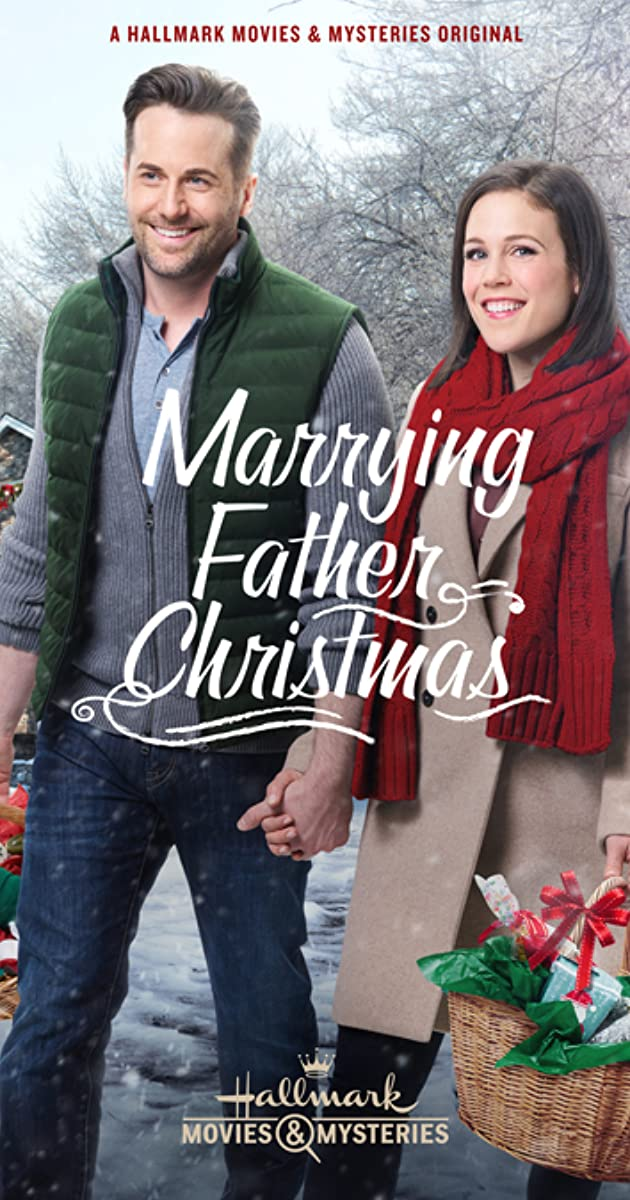 Marrying Father Christmas Tv Movie 2018 Imdb
