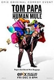 Tom Papa: Human Mule (2016) 1080p