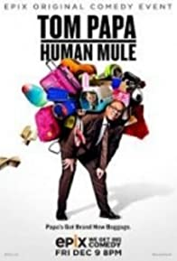 Primary photo for Tom Papa: Human Mule