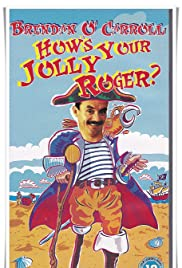 How's Your Jolly Roger? Poster