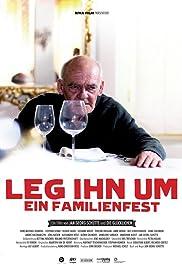 Leg ihn um! - Ein Familienfilm Poster