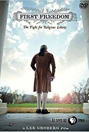 First Freedom: The Fight for Religious Liberty Poster