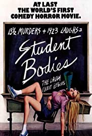 Student Bodies (1981) Poster - Movie Forum, Cast, Reviews